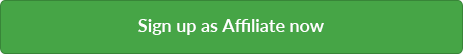 Sign up as affiliate now